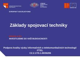 Základy spojovací techniky - Střední průmyslová škola na Proseku