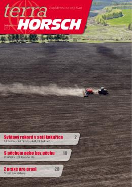 Světový rekord v setí kukuřice S pěchem nebo bez pěchu Z praxe