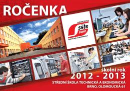 Ročenka 2012/2013 - SŠTE Brno, Olomoucká 61