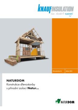 NATURDOM Konstrukce dřevostavby s přírodní izolací Natur