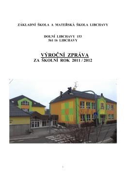Výroční zpráva 2011/2012 - Základní škola, Libchavy