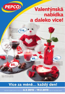 Valentýnská nabídka a daleko více!