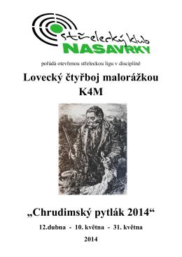 """Lovecký čtyřboj malorážkou K4M """"Chrudimský pytlák 2014"""""""
