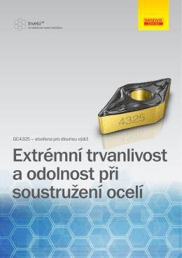 Extrémní trvanlivost a odolnost při soustružení ocelí