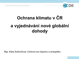 Ochrana klimatu v ČR a vyjednávání nové globální dohody