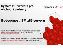 Budoucnost IBM x86 serverů