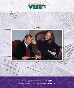 Výroční zpráva /Annual Report 2013 Plány na roky / Plans for years