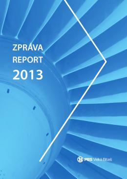 Výroční zpráva 2013 - První brněnská strojírna Velká Bíteš, a.s.