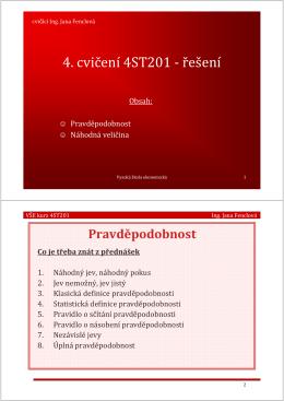 4. cvičení 4ST201 - řešení - Ing. Jana Fenclová