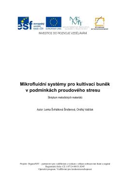 10. Mikrofluidní systémy pro kultivaci buněk v