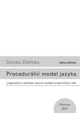 Procedurální model jazyka - Katedra obecné lingvistiky