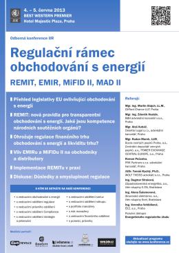 Regulační rámec obchodování s energií REMIT, EMIR, MiFID II, MAD II