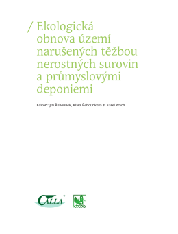 / Ekologická obnova území narušených těžbou