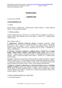 Důvodová zpráva 1. OBECNÁ ČÁST k návrhu novely ZoPOZE 1