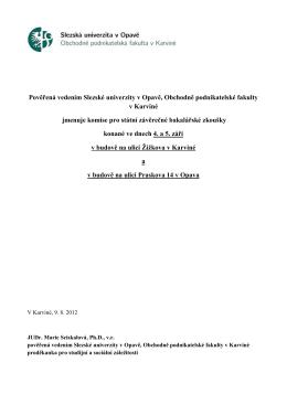 Pověřená vedením Slezské univerzity v Opavě, Obchodně