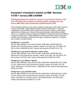 Storwize V3700 – Výkonné datové úložiště pro