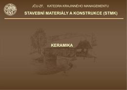 STAVEBNÍ MATERIÁLY A KONSTRUKCE (STMK) KERAMIKA