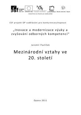 Mezinárodní vztahy ve 20. století - eLearning FVP SU