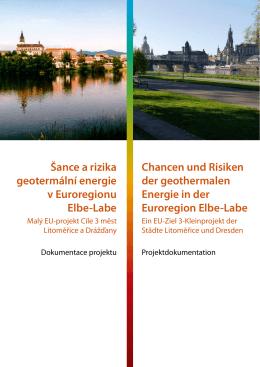 Šance a rizika geotermální energie v Euroregionu Elbe