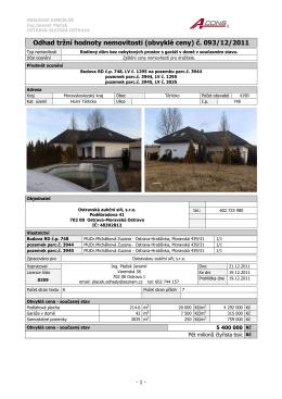 Odhad tržní hodnoty nemovitosti (obvyklé ceny) č. 093/12/2011