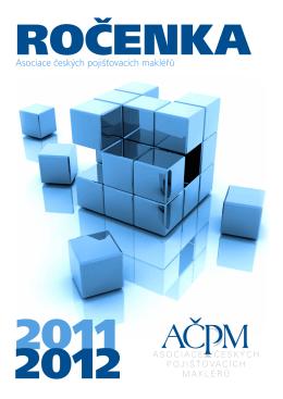 AČPM 2011 – 2012 - Asociace českých pojišťovacích makléřů
