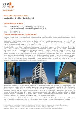 Pololetní zpráva fondu k 30.06.2014