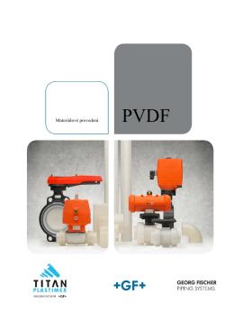 Materiálové provedení PVDF - TITAN