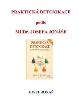 Praktická detoxikácia podľa J. Jonáša