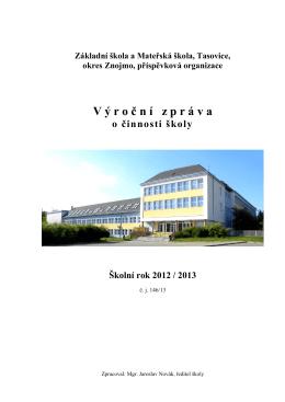 a/ Charakteristika školy - Základní škola, Tasovice