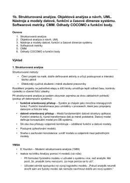 1b. Strukturovaná analýza. Objektová analýza a návrh, UML