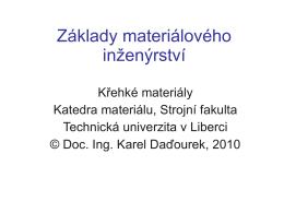 Základy materiálového inženýrství - KMT