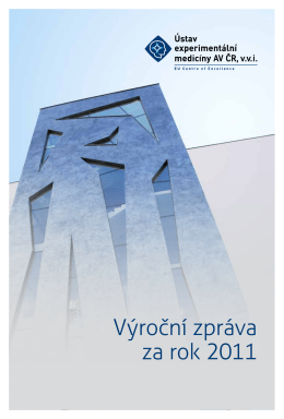 Výroční zpráva za rok 2011 - Institute of Experimental Medicine AS
