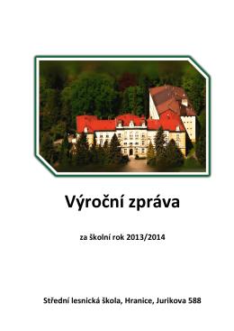 Výroční zpráva 2013/2014 - střední lesnická škola v hranicích