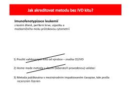 Jak akreditovat metodu bez IVD?