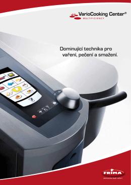 Dominující technika pro vaření, pečení a smažení.