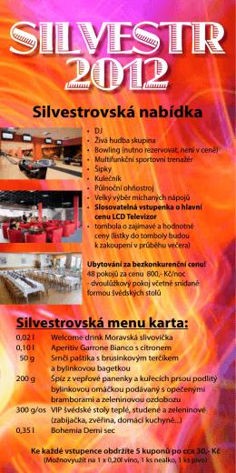 SILVESTR 2012 - Hotel Žebětínský dvůr