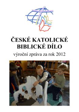 vyrocni zprava 2012 - České katolické biblické dílo