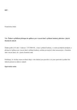 DIČ: Finančnímu úřadu Věc: Žádost o přidělení přístupu do aplikace