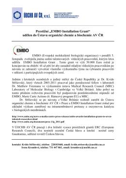 """Prestižní """"EMBO Installation Grant"""" udělen do Ústavu organické"""