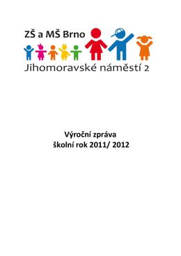 Výroční zpráva školní rok 2011/ 2012