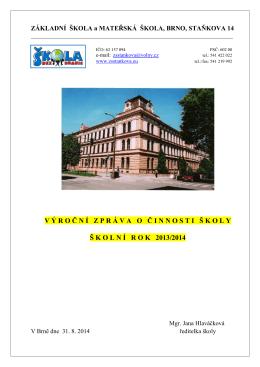Výroční zpráva 2013/2014 - Základní škola, Brno, Staňkova 14