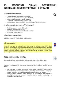 13. možnosti získání potřebných informací o nebezpečných látkách