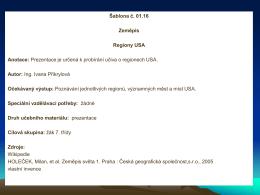 Šablona č. 01.16 Zeměpis Regiony USA Anotace: Prezentace je