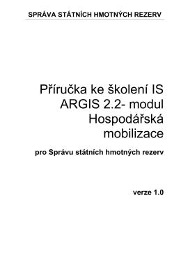 Příručka pro školení IS ARGIS - k modulu hospodářské mobilizace