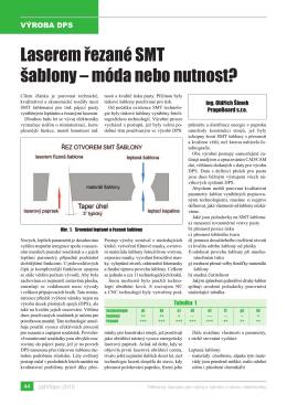 Laserem řezané SMT šablony – móda nebo nutnost?