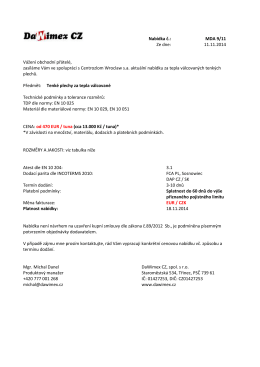 Nabídka č.: MDA 9/11 Ze dne: 11.11.2014 Vážení obchodní přátelé