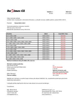 Nabídka č.: MDA 6/11 Ze dne: 11.11.2014 Vážení obchodní přátelé