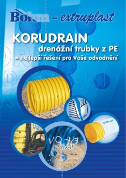 KORUDRAIN - drenážní trubky z PE