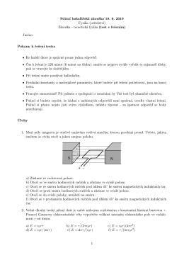 Státní bakalářská zkouška 18. 6. 2010 Fyzika (učitelství) Zkouška