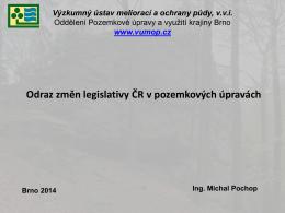 Odraz změn legislativy ČR v pozemkových úpravách